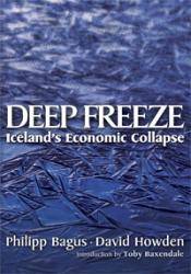 Deep Freeze - Iceland's Economic Collapse