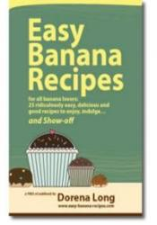 Easy Banana Recipes for All Banana Lovers