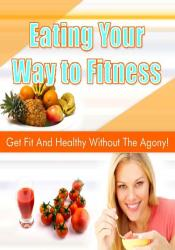 Eating Your Way To Fitness
