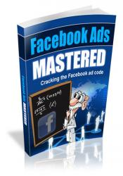 Facebook Ads Mastered