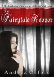 The Fairytale Keeper Part One