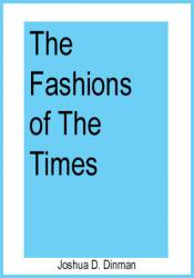 The Fashions Of The Times