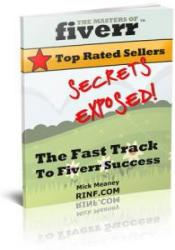 The Masters Of Fiverr: Top Rated Seller Secrets Exposed