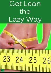 Get Lean The Lazy Way
