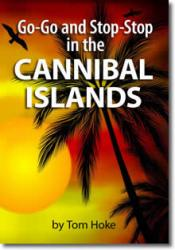 Go-Go and Stop-Stop in the Cannibal Islands