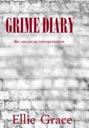Grime Diary