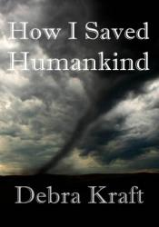 How I Saved Humankind