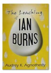 The Leaching of Ian Burns