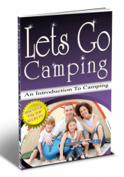 Let's Go Camping: An Introduction To Camping