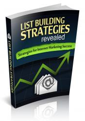 List Building: Strategies for Internet Marketing Success