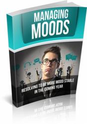 Managing Moods