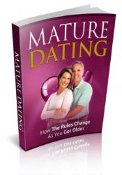 Mature Dating: How The Rules Change As You Get Older