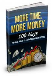 More Time, More Money