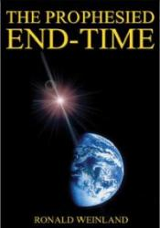 The Prophesied End-Time