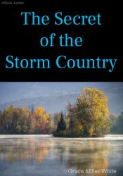 The Secret of the Storm Country