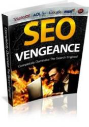 SEO Vengeance - Completely Dominate The Search Engines