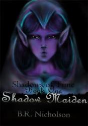 Shadows of Time: Shadow Maiden