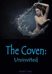 The Coven: Uninvited