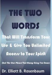 The Two Words That Will Transform Your Life