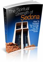 The Spiritual Strength Of Sedona