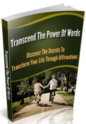 Transcend The Power Of Words