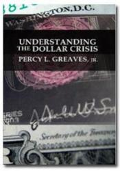 Understanding the Dollar Crisis