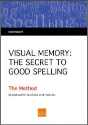 Visual Memory: The Secret To Good Spelling