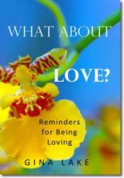 What About Love? Reminders for Being Loving