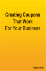 Creating Coupons that Work for Your Busines