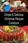 100 Simple And Delicious Christmas Recipes Cookbook