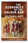 The Economics Of The Colour Bar