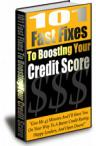 101 Fast Fixes To Boosting Your Credit Score