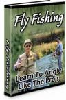 Fly Fishing - Learn To Angle Like The Pros