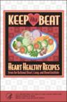 Keep The Beat - Heart Healthy Recipes