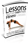 Lessons You Can Learn From Fitness Classes