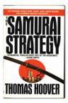 The Samurai Strategy