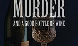 Love, Murder And A Good Bottle Of Wine
